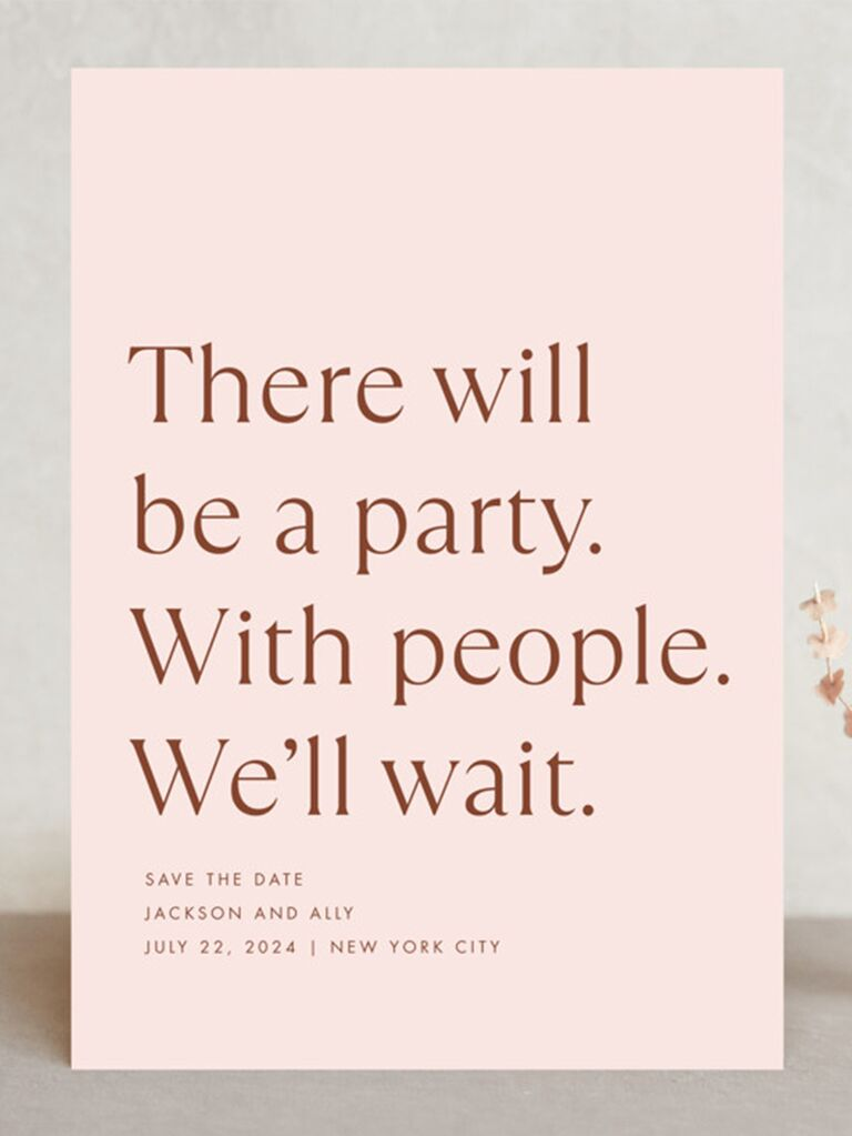 'There will be a party. With people. We'll wait.' in rose gold modern type on pink background