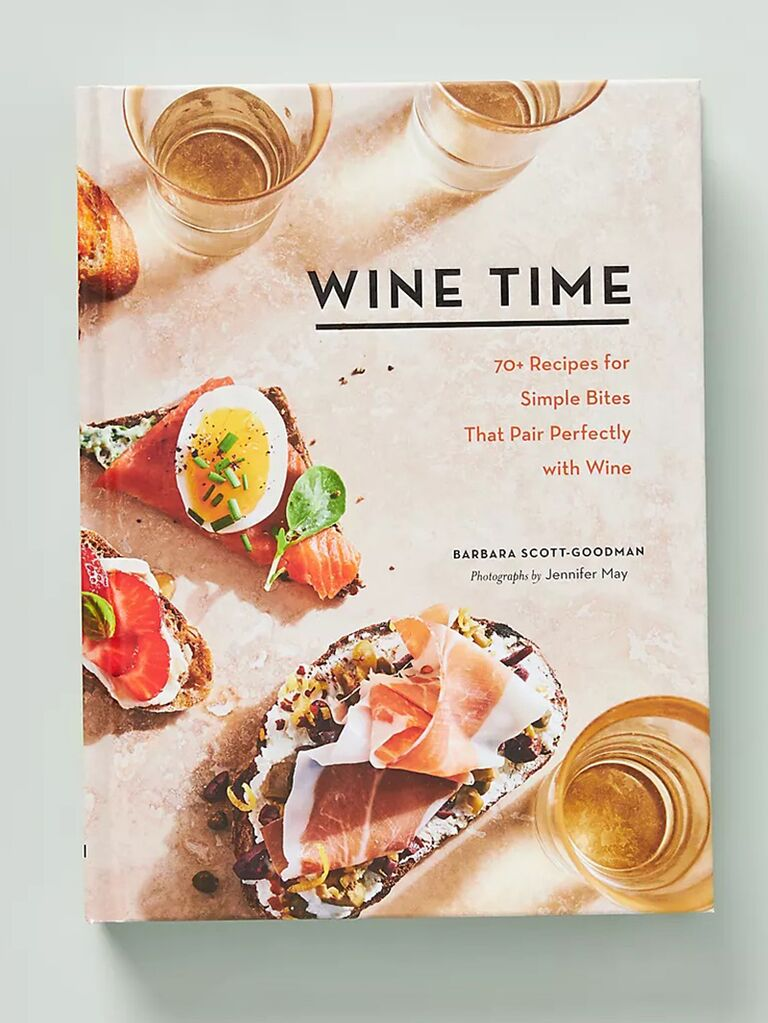 Wine Time: 70+ Recipes For Simple Bites That Pair With Wine cookbook cover