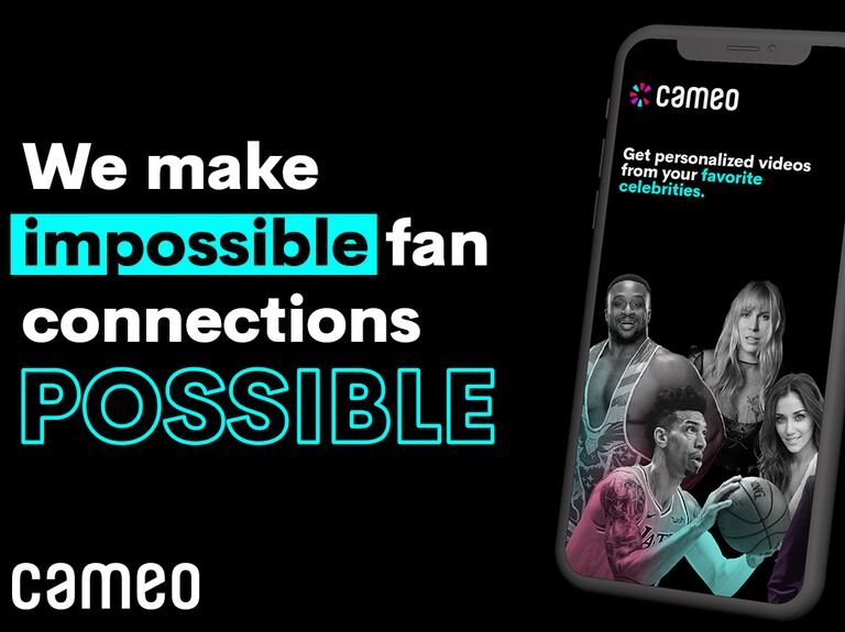 Cameo: We make impossible fan connections possible