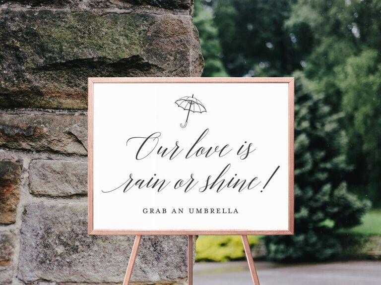 Our Love Is Rain Or Shine umbrella signage