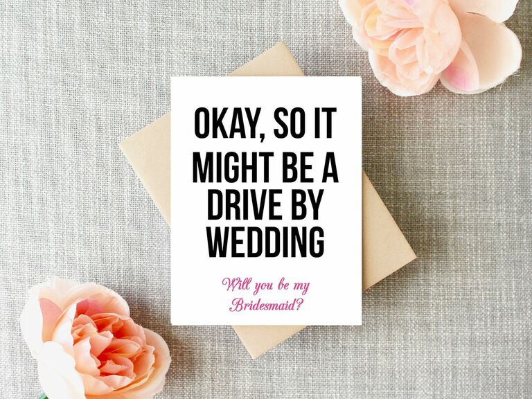bridesmaid proposal card for drive-by wedding